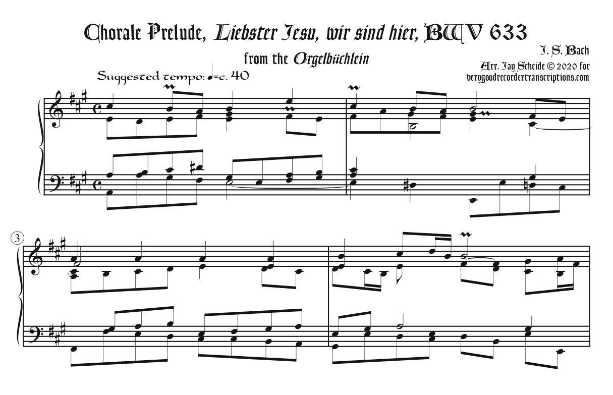 """Chorale Prelude, """"Liebster Jesu, wir sind hier"""", BWV 633, from the *Orgelbüchlein*"""
